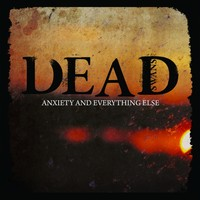 Dead Swans: Anxiety & everything else