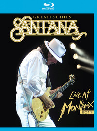 Santana : Greatest hits - live at Montreux 2011