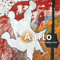 Aalto (yhtye): Tuulilabyrintit