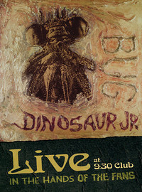 Dinosaur Jr: Bug Live At 9:30 Club
