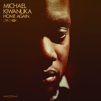 Kiwanuka, Michael: Home again