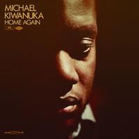 Kiwanuka, Michael: Home again