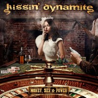 Kissin' Dynamite: Money, sex & power