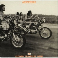 Flower Travellin' Band : Anywhere