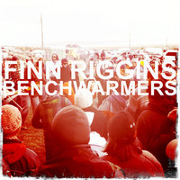Riggins, Finn: Benchwarmers