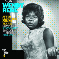 Rene, Wendy: After Laughter Comes Tears: Complete Stax & Volt Singles + Rarities 1964-65