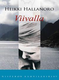 Hallanoro, Heikki: Viivalla
