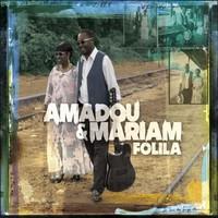 Amadou & Mariam: Folila