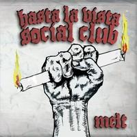 Hasta La Vista Social Club: Melt