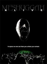 Meshuggah: Alive