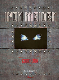 Daniels, Neil : Iron Maiden