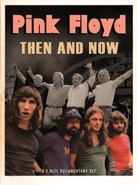 Pink Floyd: Then & now