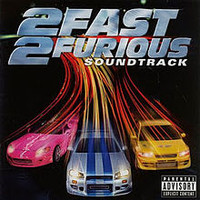 Soundtrack : 2 fast 2 furious