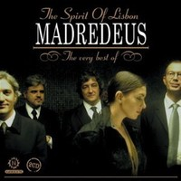 Madredeus : The spirit of Lisbon - very best of
