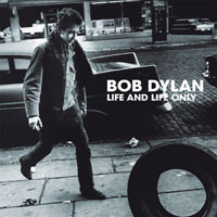 Dylan, Bob: Life And Life Only