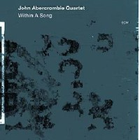 Abercrombie, John : Within A Song