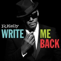 R. Kelly: Write me back