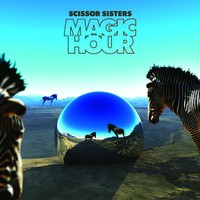 Scissor Sisters : Magic hours