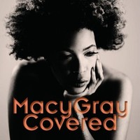 Gray, Macy : Covered