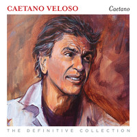 Veloso, Caetano: Caetano: the definitive collection