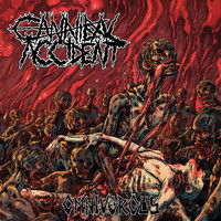 Cannibal Accident: Omnivorous