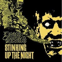 Death Breath: Stinkin up the night