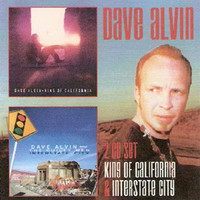 Alvin, Dave: King of California/Interstate City