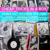 V/A: Cheap tricks in a box: dining out records 1979-1982