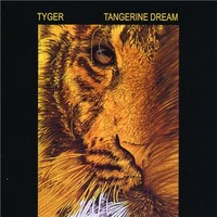 Tangerine Dream : Tyger