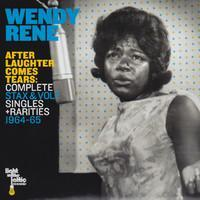 Rene, Wendy : After Laughter Comes Tears: Complete Stax & Volt Singles + Rarities 1964-65