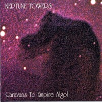 Neptune Towers: Caravans to empire algol -re-issue