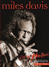 Davis, Miles: Live at Montreux, highlights 1973 - 1991