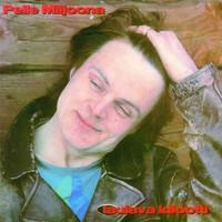 Pelle Miljoona: Laulava idiootti