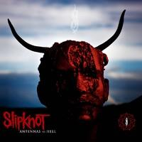 Slipknot : Antennas to Hell
