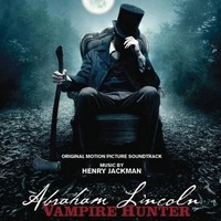 Soundtrack / Jackman, Henry : Abraham Lincoln: Vampire hunter