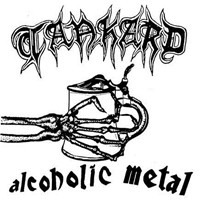 Tankard : Alcoholic metal