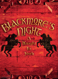 Blackmore's Night : A knight in york