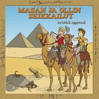 Masa ja Olli: Masan ja Ollin seikkailut: Tehtävä Egyptissä