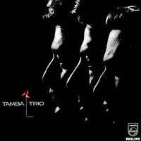 Tamba Trio: Tempo