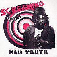 Big Youth: Screaming target (with 14 bonus tracks)
