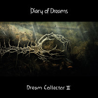 Diary of Dreams: Dream collector II