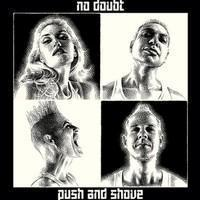 No Doubt: Push And Shove