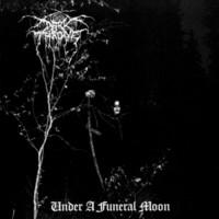 Darkthrone : Under a funeral moon