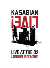 Kasabian : Live! - Live at the O2