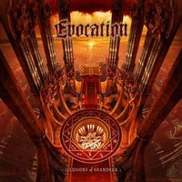 Evocation : Illusions of grandeur