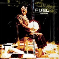 Fuel : Sunburn -Reissue
