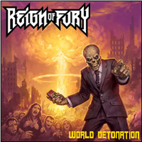 Reign Of Fury: World Detonation