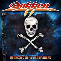 Dokken: Broken bones