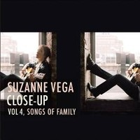 Vega, Suzanne : Close up: vol.4 - Songs of family