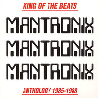 Mantronix : King of the beats: Anthology 1985-1988